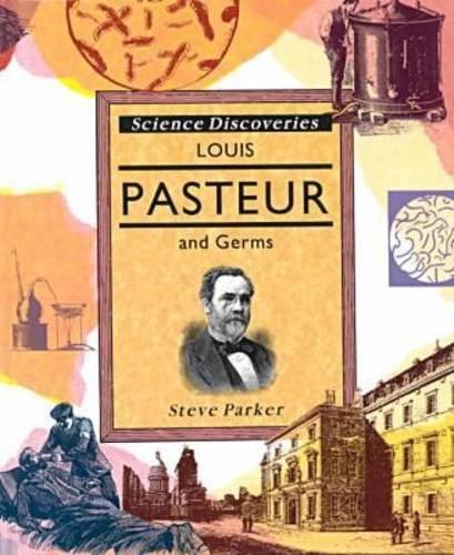 9780791030028: Louis Pasteur & Germs (Science Discoveries)