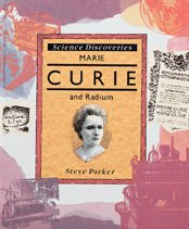 9780791030110: Marie Curie and Radium (Science Discoveries)