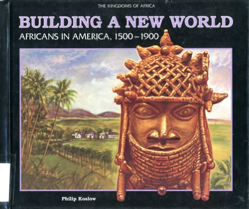 9780791031438: Building a New World: Africans in America