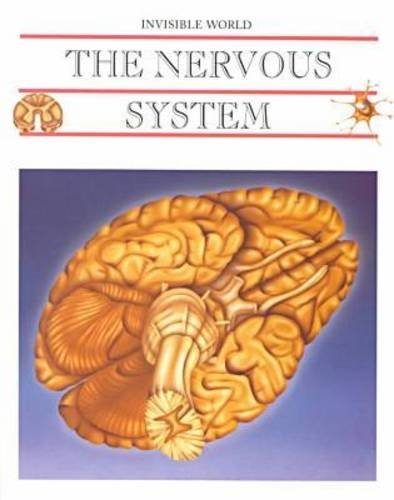 9780791031520: Nervous System and the Brain (Invis Wld) (Invisible World)