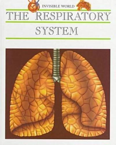 Respiratory System (Inv Wld) (Invisible World): Rosch Roca, Nuria, Bosch Roca, Nuria, Serrano, ...