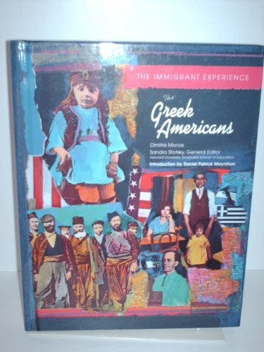 Greek Americans (Immig Exper) (Oop) (Immigrant Experience): Monos, Dimitris