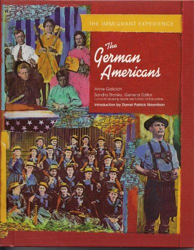 The German Americans (Immigrant Experience)