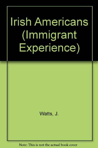 The Irish Americans: James F. Watts