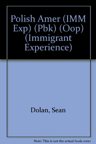 9780791033869: The Polish Americans (Immigrant Experience)