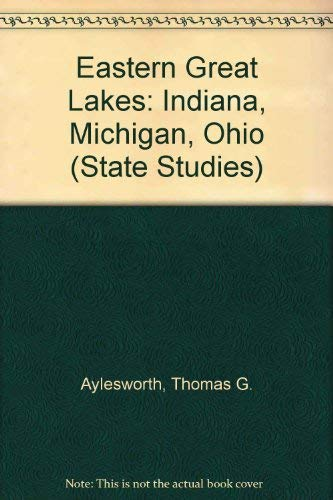 9780791034279: Eastern Great Lakes: Indiana, Michigan, Ohio (State Studies)