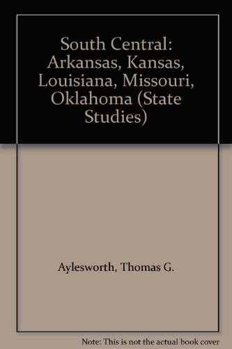 9780791034286: South Central: Arkansas, Kansas, Louisiana, Missouri, Oklahoma (State Studies)
