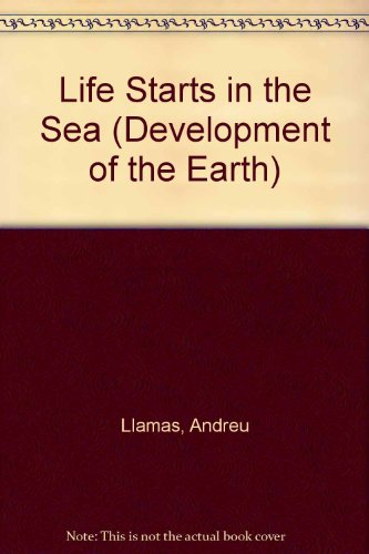 Life Starts in the Sea (Development of: B. Marvis; Andreu