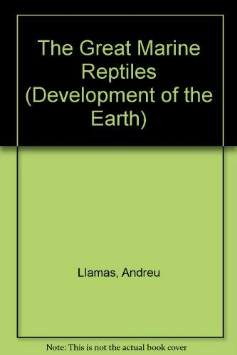 9780791034545: The Great Marine Reptiles(oop) (Development of the Earth)