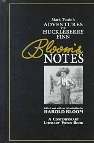 Mark Twain's Adventures of Huckleberry Finn (Bloom's: Mark Twain