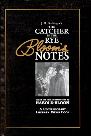 J.D. Salinger's Catcher in the Rye (Bloom's Notes) (9780791036624) by Bloom, Harold