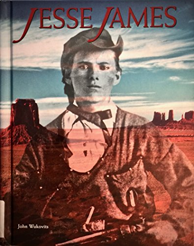 Jesse James (Legends of the West (Chelsea: Wukovits, John F.