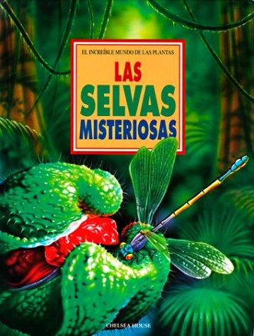 9780791040157: Las Selvas Misteriosas (Increible Mundo Del Las Plantas)