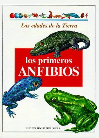 9780791040317: Los Primeros Anfibios (Edades De La Tierra.) (Spanish Edition)