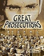 Great Prosecutions (CRIME, CRIMINAL JUSTICE): Peacock, Nancy; Sarat, Austin