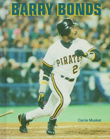 Barry Bonds (Baseball Legends): Muskat, Carrie