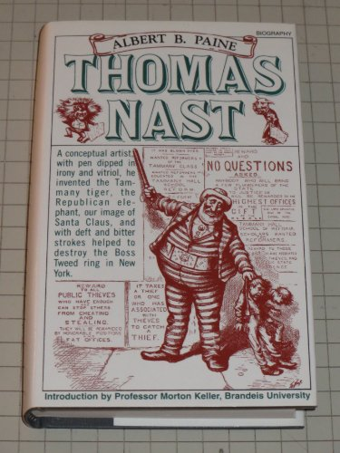 Thomas Nast: His Period and His Pictures: Paine, Albert Bigelow,