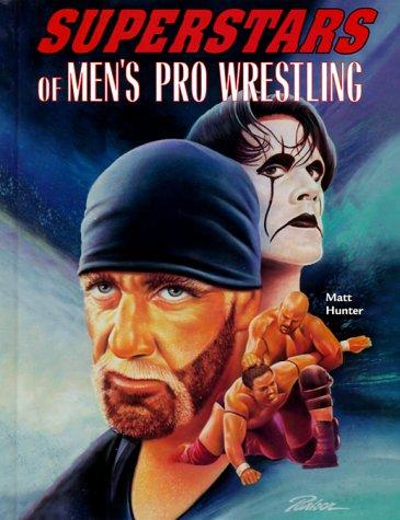 9780791045879: Superstars of Men's Pro Wrestling (Male Sports Stars)