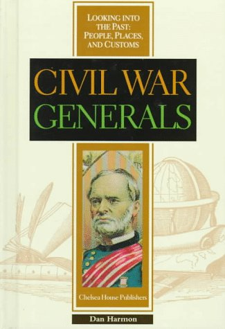 9780791046753: Civil War Generals (Looking into the Past, People, Places, and Customs)