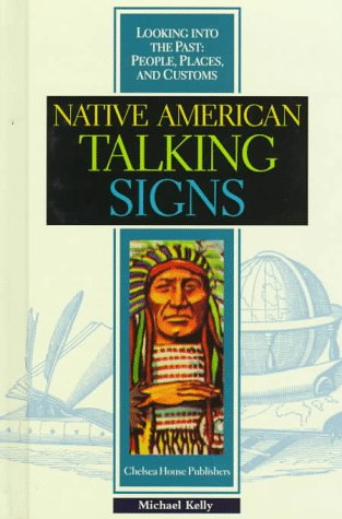 Native American Talking Signs (Z) (Looking Into: Michael Kelly; Editor-Arthur