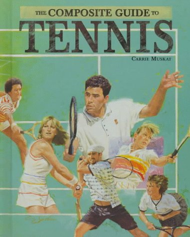 9780791047286: The Composite Guide to Tennis