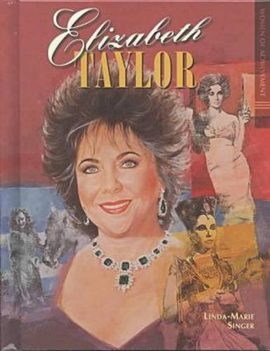 Elizabeth Taylor (Woa) (Women of Achievement): Horner, Matina S.; Singer, Linda-Marie