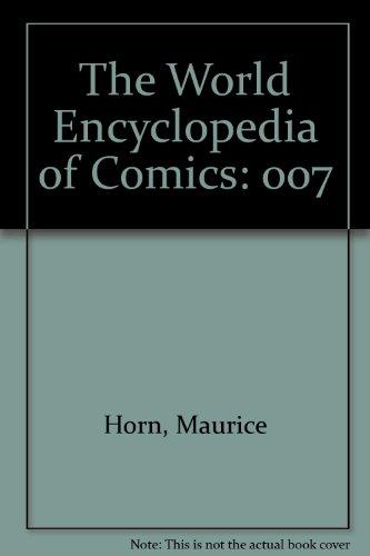 9780791048634: The World Encyclopedia of Comics (Volume 7)