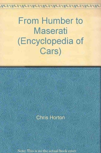 From Humber to Maserati (Encyclopedia of Cars): Chris Horton
