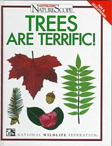 9780791048832: Trees Are Terrific! (Ranger Rick's Naturescope Series Vol. 1)