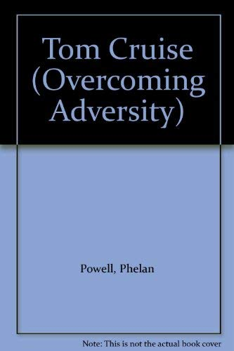 9780791049419: Tom Cruise (Overcoming Adversity)