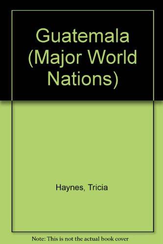 9780791049747: Guatemala (Major World Nations)