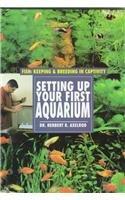 9780791050873: Setting Up Your First Aquarium (Fish: Keeping & Breeding)