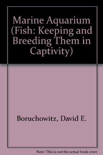 9780791050927: Starting Your Marine Aquarium (Fish: Keeping and Breeding Then in Captivity)