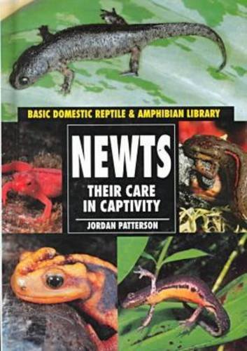 9780791051313: Newts: Their Care in Captivity (Basic Domestic Reptile & Amphibian Library)