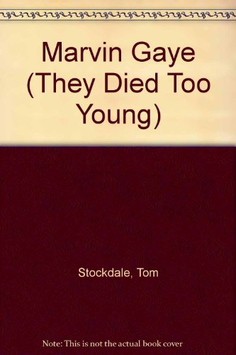 Marvin Gaye (Tdty) (They Died Too Young): Stockdale, Tom