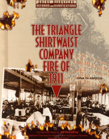 9780791052679: Triangle Shrtwst Co. Fire (GD) (Great Disasters: Reforms and Ramifications)