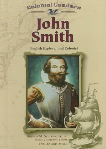 9780791053454: John Smith: English Explorer and Colonist (Colonial Leaders)