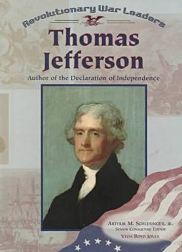 9780791053539: Thomas Jefferson: Author of the Declaration of Independence (Revolutionary War Leaders)