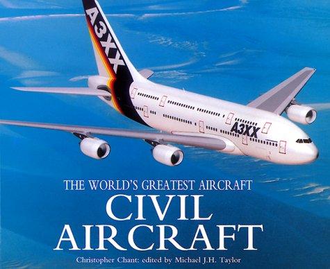 9780791054215: Civil Aircraft (World's Greatest Aircraft)