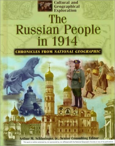 9780791054468: The Russian People in 1914: Chronicles from National Geographic (Cultural and Geographical Exploration)