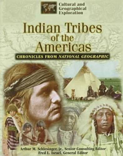 9780791054475: Indian Tribes of the Americas: Chronicles from National Geographic