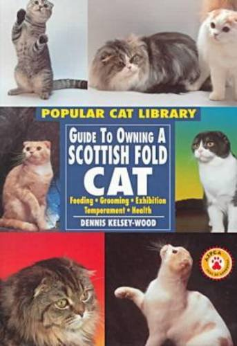 9780791054673: Guide To Owning A Scottish Fold Cat: Feeding, Grooming, Exhibition, Temperament, Health (Popular Cat Library)