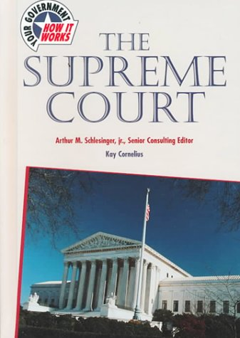 9780791055328: The Supreme Court (Your Government: How It Works)