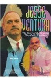 9780791055564: Jesse Ventura: The Story of the Wrestler They Call