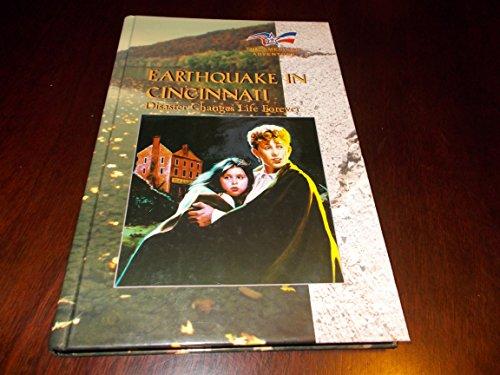 Earthquake in Cincinnati (American Adventure (Hardcover Chelsea House)): Chelsea House Publications...