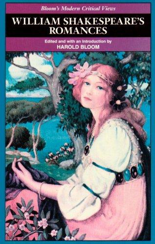 Wm Shakespeare-Romances (MCV) (Bloom's Modern Critical Views): Harold Bloom