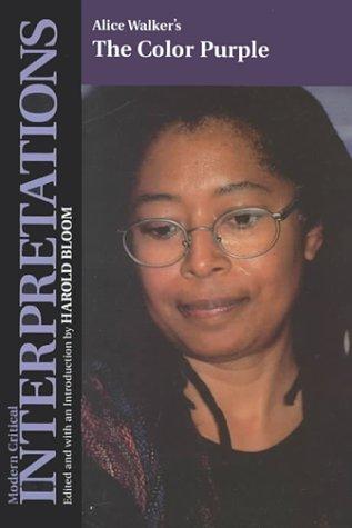 Alice Walker's the Color Purple (Bloom's Modern: Alice Walker