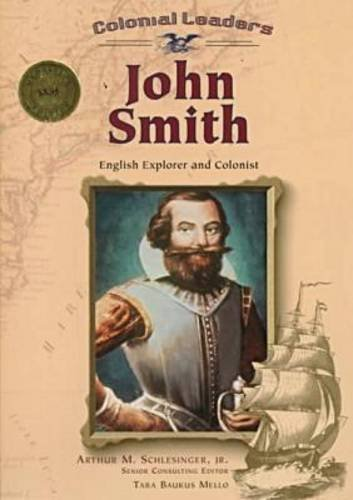 9780791056882: John Smith: English Explorer and Colonist (Colonial Leaders)