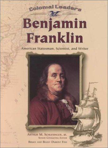 9780791056905: Benjamin Franklin (CL) (Pbk) (Z) (Colonial Leaders)