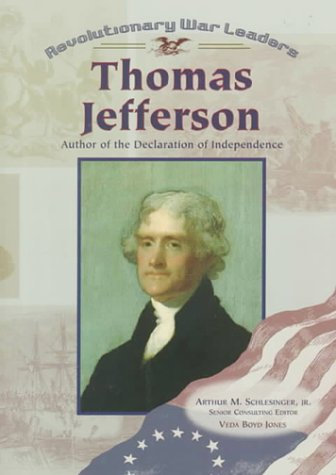 9780791056967: Thomas Jefferson: Author of the Declaration of Independence (Revolutionary War Leaders)